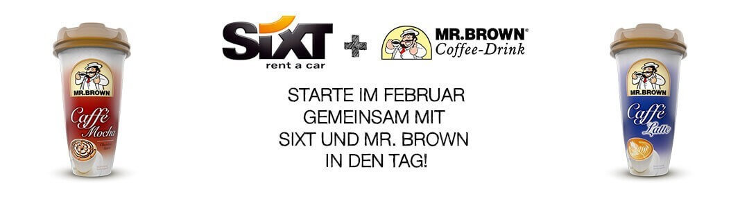 Mr. Brown und Sixt – der perfekte Start in den Tag