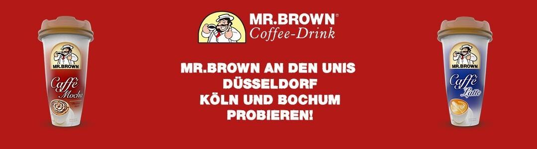 MR. BROWN: Promotion an den Unis Düsseldorf, Köln und Bochum